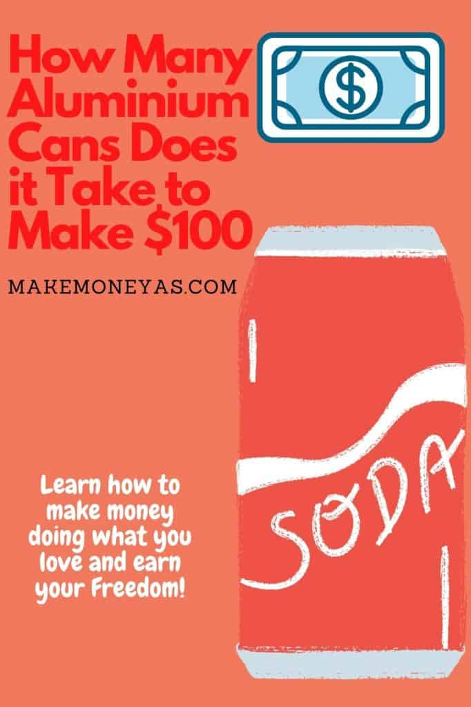 How Many Aluminum Cans Does it Take to Make $100