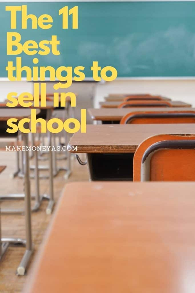 The 11 Best things to sell in school