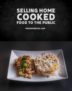Make Money Selling Home Cooked Food to The Public