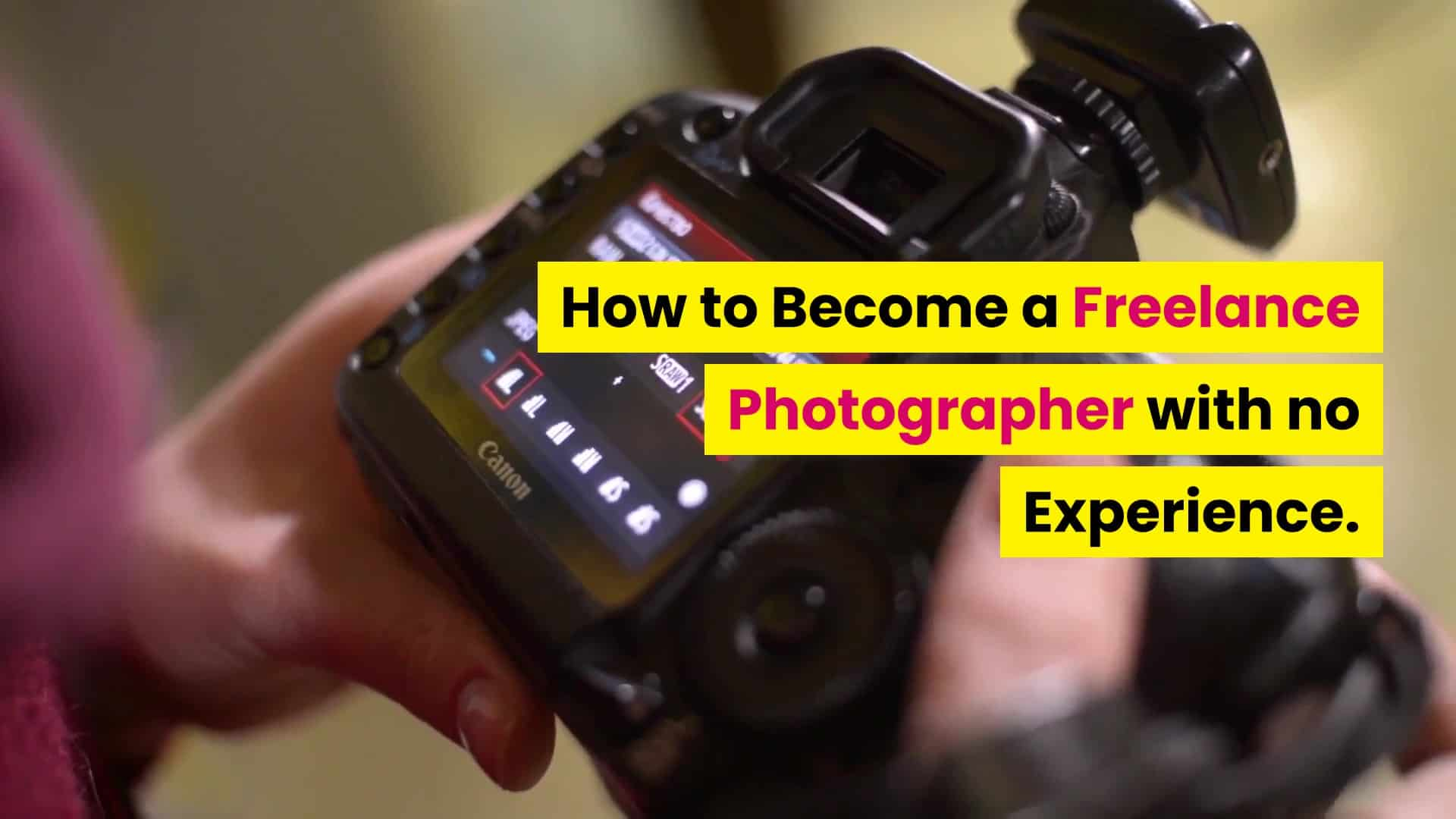 how to become a freelance photographer with no experience